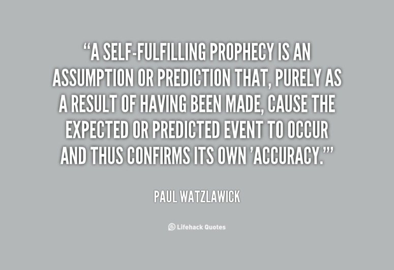 quote-Paul-Watzlawick-a-self-fulfilling-prophecy-is-an-assumption-or-63956