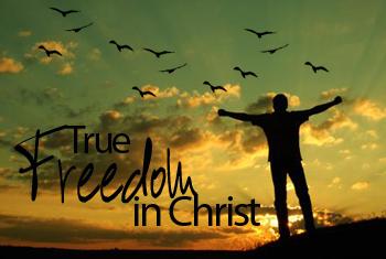true_freedom_in_christ